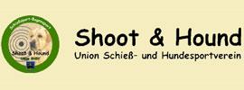 Shoot & Hound - Union Schieß- und Hundesportverein